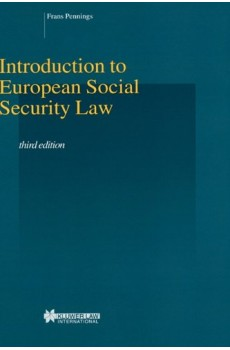 Introduction to European Social Security Law, 3rd edition - Frans Pennings