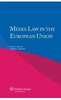 Media Law in the European Union
