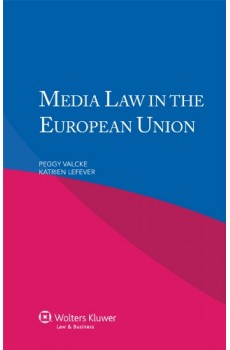 Media Law in the European Union - Peggy Valcke