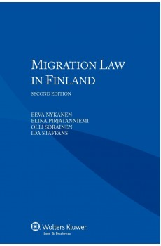 Migration Law in Finland - 2nd Edition - Eeva Nykänen, Elina Pirjatanniemi, Olli Sorainen, Ida Staffans
