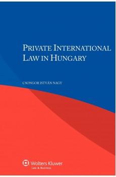 Private International Law in Hungary - Csongor István Nagy