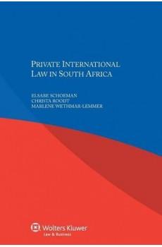 Private International Law in South Africa - Elsabe Schoeman, Christa Roodt, Marlene Wethmar-Lemme