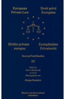 European Private Law, Sources, III - Jurgen Basedow