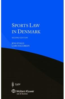 Sports Law in Denmark - 2nd edition - Jens Evald, Lars Halgreen