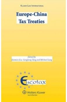 Europe-China Tax Treaties - Michael Lang, Jianwen Liu, Gongliang Tang