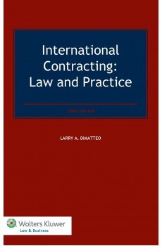 International Contracting. Law and Practice - 3rd Edition - Larry A. DiMatteo