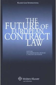 The Future of European Contract Law - Katharina Boele-Woelki, F.W. Grosheide