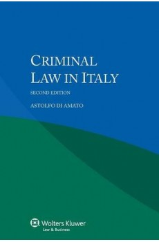 Criminal Law in Italy - Second Edition - Astolfo di Amato
