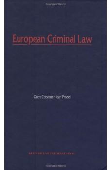 European Criminal Law - Geert Corstens, Jean Pradel