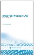Nanotechnology Law. Best Practices