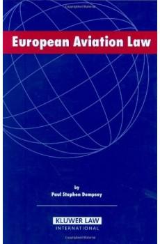 European Aviation Law - Paul Stephen Dempsey