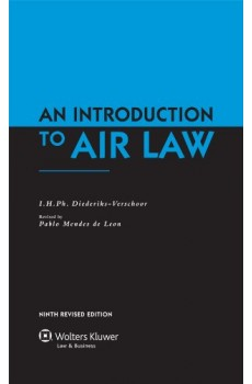 An Introduction To Air Law -  9th Revised Edition - I.H.Ph. Diederiks-Verschoor, Pablo Mendes De Leon
