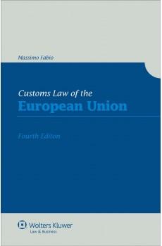 Customs Law of the European Union - 4th edition - Massimo Fabio