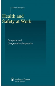 Health and Safety At Work. European and Comparative Perspective - Edoardo Ales