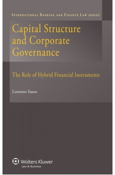 Capital Structure and Corporate Governance. The Role of Hybrid Financial Instruments - Lorenzo Sasso
