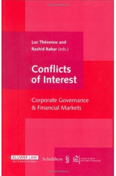 Conflicts of Interest:Corporate Governance and Financial Markets - Luc Thevenoz, Rashid Bahar