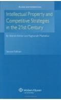 Intellectual Property and Competitive Strategies in 21st Century 2nd edition
