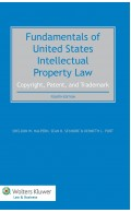 Fundamentals of United States Intellectual Property Law. Copyright, Patent, Trademark - 4th Edition