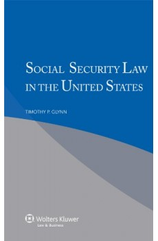 Social Security Law in the United States - Timothy P. Glynn