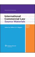 INTERNATIONAL COMMERCIAL LAW, SOURCE MATERIALS 2ND EDITION