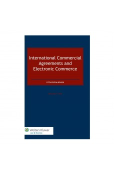 International Commercial Agreements and Electronic Commerce - 5th Edition Revised - William Fox
