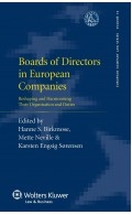 Boards of Directors in European Companies. Reshaping and Harmonising their Organisation and Duties