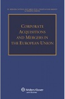 Corporate Acquisitions and Mergers in the European Union - Riccardo Celli, Christian Riss-Madsen, Philippe Noguès