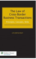 The Law of Cross-Border Business Transactions. Principles, Concepts, Skills
