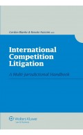 International Competition Litigation. A Multi-jurisdictional Handbook