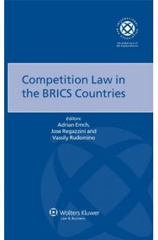 Competition Law in the BRICS Countries - Vassily Rudomino, Jose Regazzini, Adrian Emch