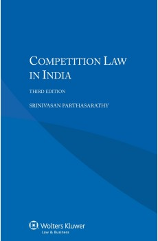 Competition Law in India - 3rd edition - Srinivasan Parthasarathy