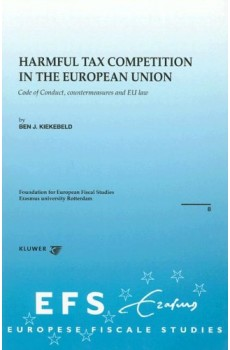Harmful Tax Competition In the  European  Union - B. J. Kiekebeld