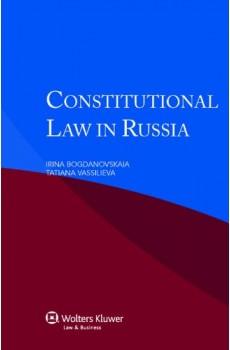 Constitutional Law in Russia - Irina Bogdanovskaia, Tatiana Vassilieva