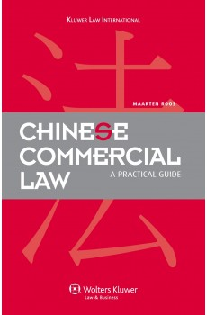 Chinese Commercial Law: A Practical Guide - Maarten Roos