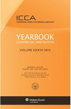 Yearbook Commercial Arbitration Volume XXXVII 2012 - Albert Jan van den Berg