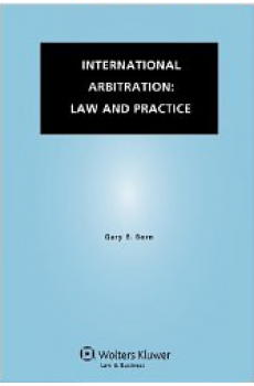 International Arbitration: Law and Practice - Gary B. Born