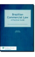 Brazilian Commercial Law. A Practical Guide