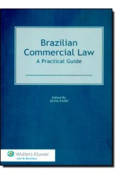 Brazilian Commercial Law. A Practical Guide - Silvia Fazio