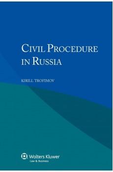 Civil Procedure in Russia - Second Edition - Kirill Trofimov